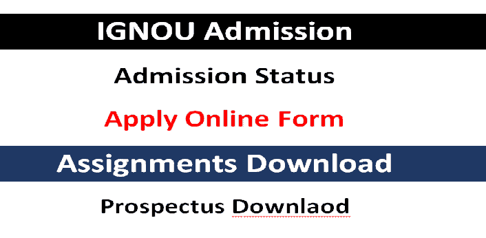 IGNOU Check IGNOU Result | Admission | Admit Card | Assignment 2021